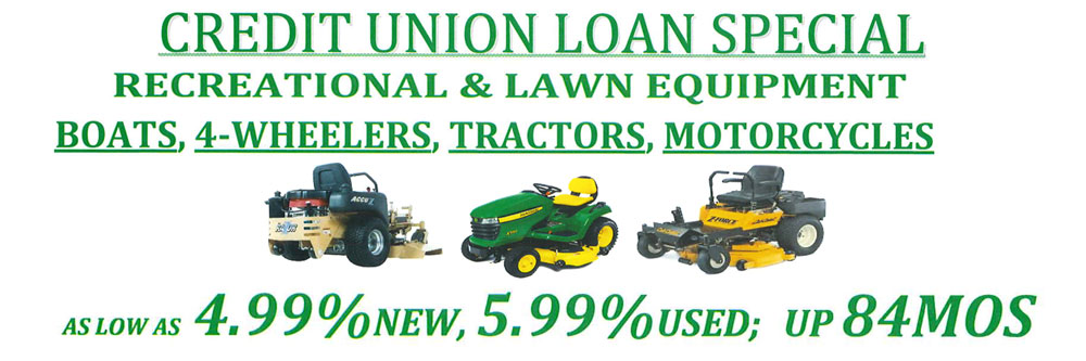 Credit Union Loan Special on Recreational and Lawn Equipment